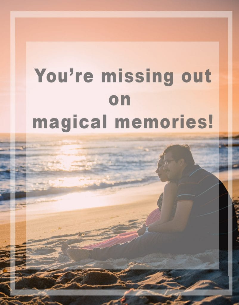 missing out on magical memories