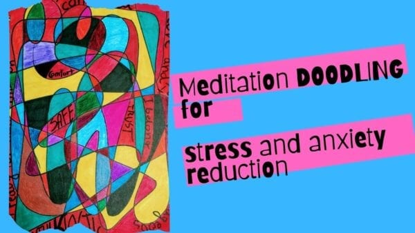 Meditation Doodling for Anxiety and Stress Reduction